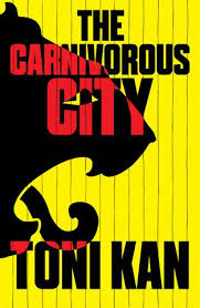 The canivorous city